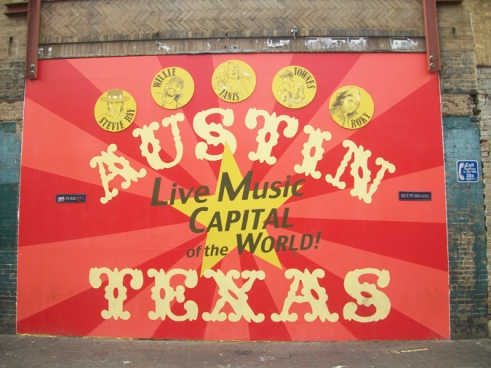 Ahhhh . . . Austin home of live music, crafty people and the wierd proud