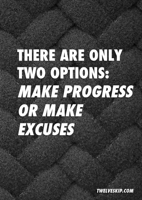 make-progress-or-excuses1